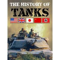 Tanks The History of Tanks (Die Geschichte der Panzer) [OV]