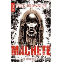 Machete: Thriller