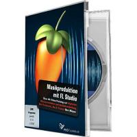 Digital Media Studio Musikproduktion mit FL Studio (Win+Mac)