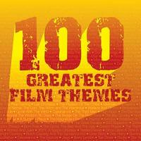 Soundtracks 100 Greatest Film Themes
