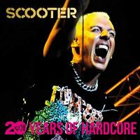 Scooter 20 Years of Hardcore (Remastered)